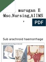 Balamurugan E,Subarachnoid hemorrhage.