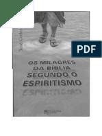 Os Milagres da Bíb lia Segundo o Espiritismo - José Carlos Leal.pdf