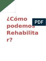 Cómo Podemos Rehabilitar Ejercicios1