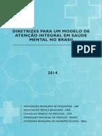 DIRETRIZES PARA UM MODELO DE ATENÇÃO INTEGRAL EM SAÚDE MENTAL NO BRASIL