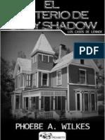 Los Casos de Lennox. El Misterio de Grey Shadow Libro i - Phoebe a. Wilkes