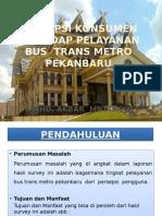 Persepsi Konsumen Terhadap Pelayanan Bus Transmetro Pekanbaru