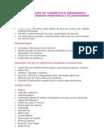 ADMINISTRAÇÃO DE TERAPÊUTICA ENDOVENOSA, CATETERISMO VENOSO PERIFÉRICO E FLUIDOTERAPIA