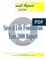 Save-A-Life Foundation, Annual Reports, 2000-present,  216 pages (download recommended)