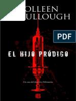 Hijo Prodigo, El - McCullough, Colleen