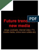 Future trends in new media