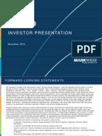 11.14 MarkWest Investor Presentation - FINAL