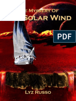 The Mystery of the Solar Wind (Preview)