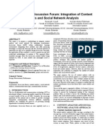 Asynchronous Discussion Forum Integration of Content Analysis and Social Network Analysis