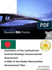 The use of strategic environmental assessment