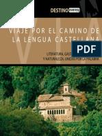 Un Viaje Por El Camino de La Lengua Castellana