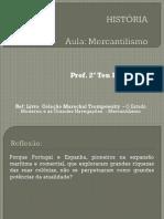 MERCANTILISMO  1º AULA PARA POSTAR - Copia - Copia - Copia.pdf