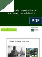 La lógica de la extinción de la arquitectura telefónica