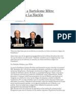 Entrevista a Bartolome Mitre Director de La Nación
