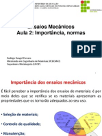 Aula 3 - Ensaios Mecânicos_Importância, Normas