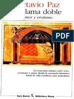Octavio Paz - La Doble Llama. Amor y Erotismo