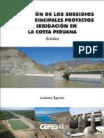 Estimación de los subsidios en los principales proyectos de irrigación en la costa peruana