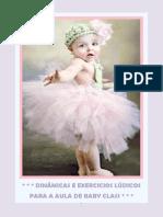 Dinãmica e Exercicios Lúdicos Para Alunas Do Baby Class