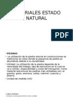 Materiales Estado Natural