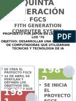 Quinta Generación