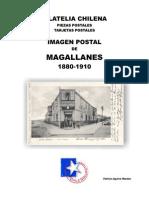 Filatelia Chilena. Piezas Postales. Tarjetas Postales. Imagen Postal de Magallanes 1880-1910