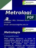 Apresentação Da Disciplina Metrologia - Integrado