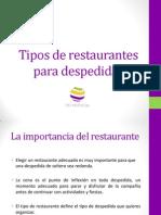 Tipos de Restaurantes Para Despedidas