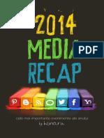 2014 Media Recap
