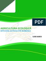 Proiect Agricultura Ecologica  ILISEI MARIUS 2014
