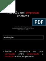 Inovaoemempresascriativas 090713103549 Phpapp02 100125113545 Phpapp02