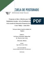 Programa en Base a Bioética para Mejorar las Habilidades Sociales  de los Estudiantes del tercer ciclo de la escuela de Educación Primaria de la Universidad Cesar Vallejo – Lima 2013