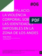 Pablo Palacio, Violencia Corporal sobre las identidades imposibles en la zona de los andes.