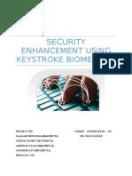 Security Enhancement Using Keystroke Biometrics