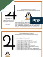 10 Quadranti Radioestesici Pinguino, Picchio e Zampa volume 4°