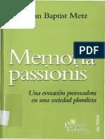 METZ, J. B., Memoria Passionis. Una Evocación Provocadora en Una Sociedad Pluralista, Sal Terrae, Santander 2007