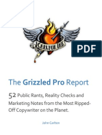 John Carlton the Grizzled Pro Report