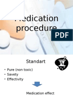 Medication Procedure