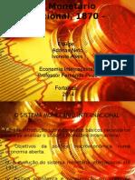 Sistema Monetário Internacional, 1870 – 1973