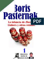LA INFANCIA DE ZHENNIA LIUBERS Y OGTROS RELATOS, POR BORIS PASTERNAK