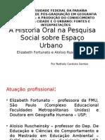 A História Oral Na Pesquisa Social Sobre Espaço Urbano