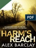 Harm's Reach by Alex Barclay