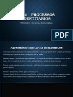 CP 4 – Processos Identitários