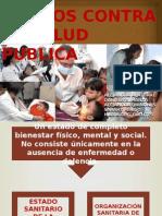 Delitos Contra La Salud Publica.
