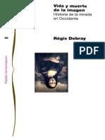 Debray Regis - Vida Y Muerte de La Imagen (p1 - 159 Cv)