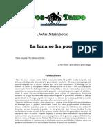 Steinbeck, John - La Luna Se Ha Puesto