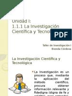 1.1 La Investigación Científica y Tecnologica