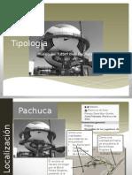 Tipologia Pachuca