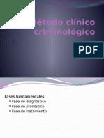 Método clínico criminológico