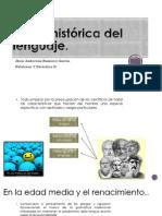 Visión Histórica Del Lenguaje