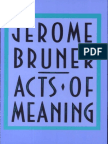 149375108-Jerome-Bruner-Acts-of-Meaning-Four-Lectures-on-Mind-and-Culture-Jerusalem-Harvard-Lectures-Cambridge-University-Press-1990.pdf